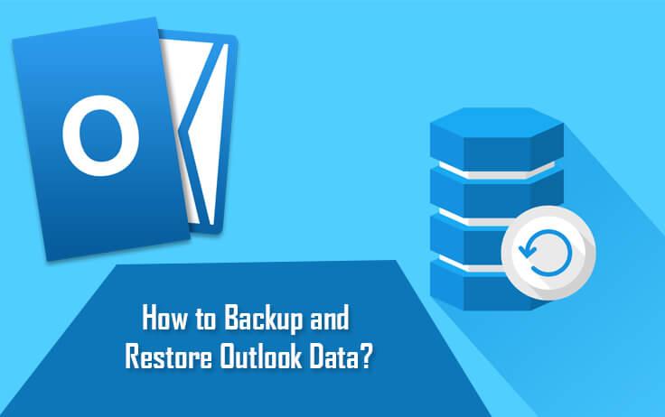 4 Cách đơn giản sao lưu dữ liệu Outlook